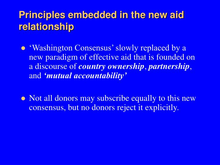 Principles embedded in the new aid relationship