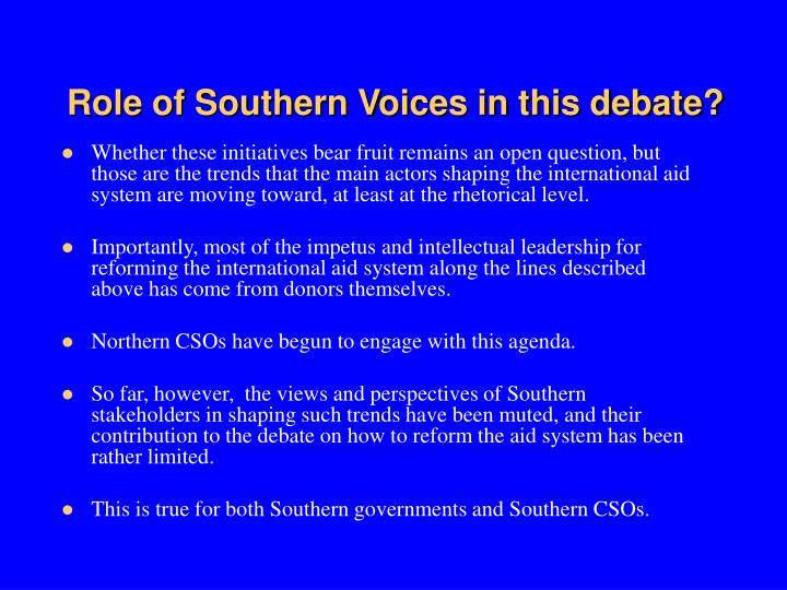 Role of Southern Voices in this debate?