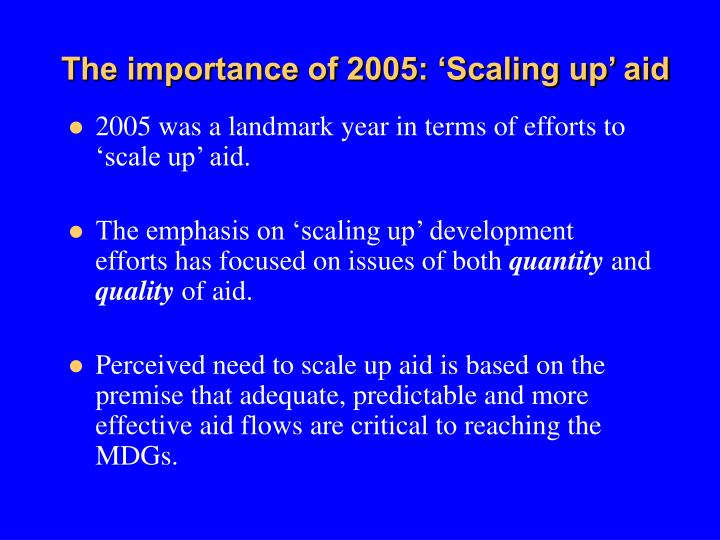 The importance of 2005: 'Scaling up' aid
