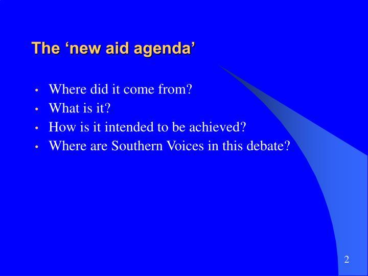 The 'new aid agenda'