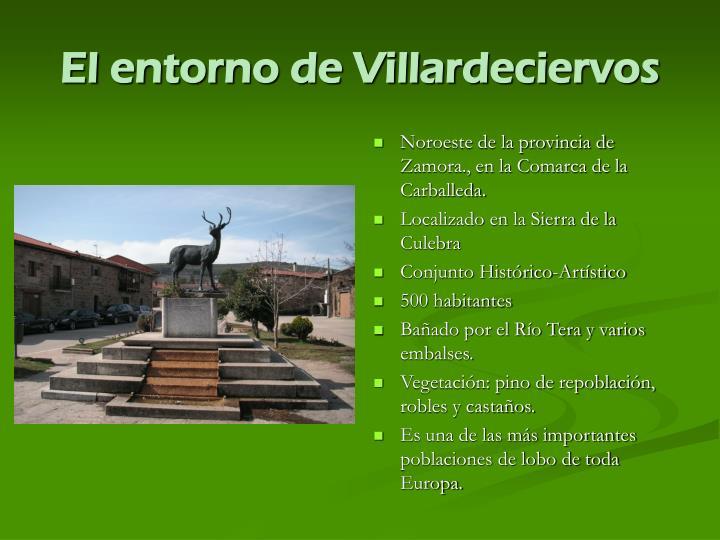 El entorno de Villardeciervos