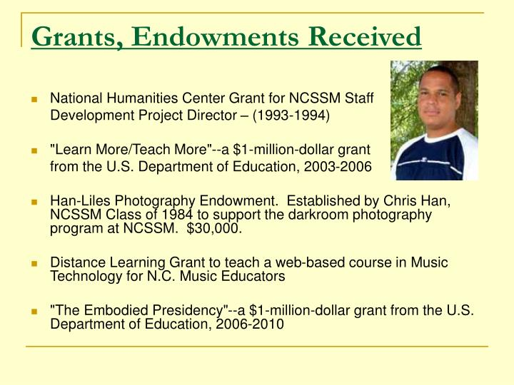 Grants, Endowments Received