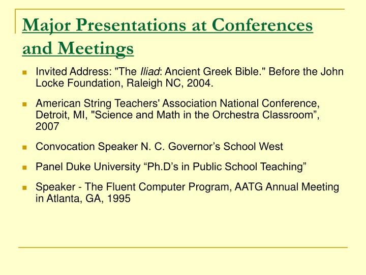 Major Presentations at Conferences and Meetings