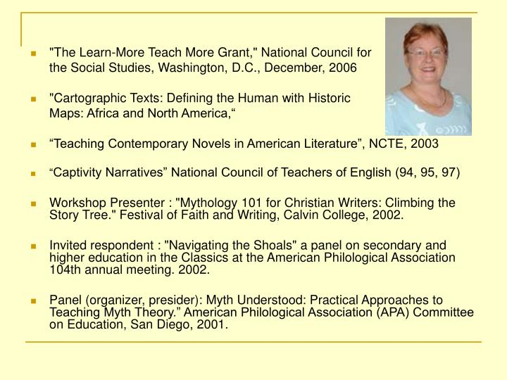"""The Learn-More Teach More Grant,"" National Council for"