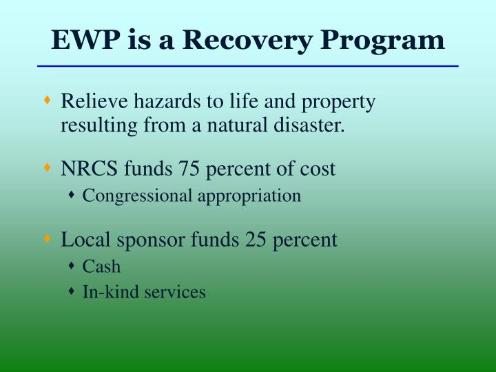 EWP is a Recovery Program