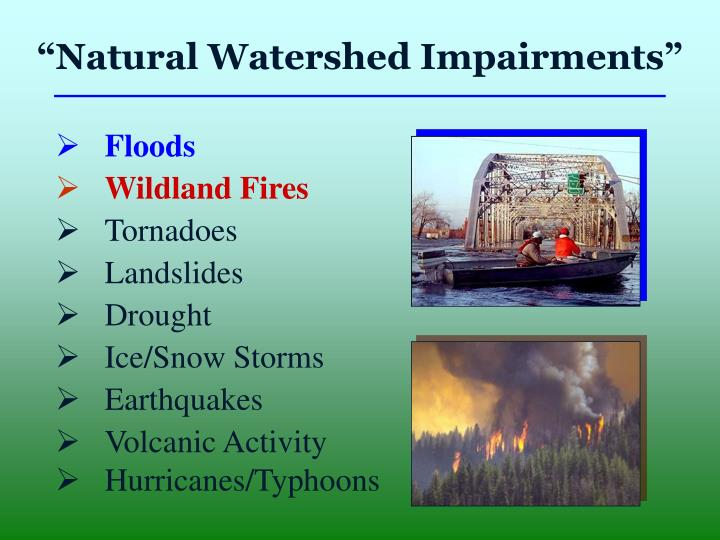 """Natural Watershed Impairments"""