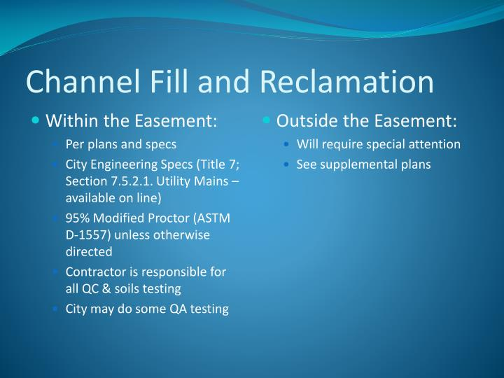 Channel Fill and Reclamation