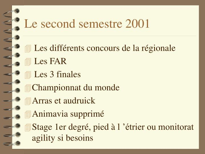 Le second semestre 2001
