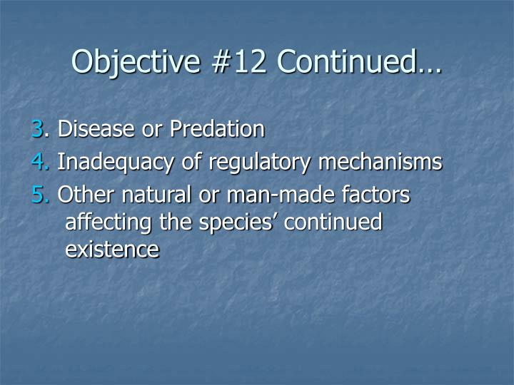 Objective #12 Continued…