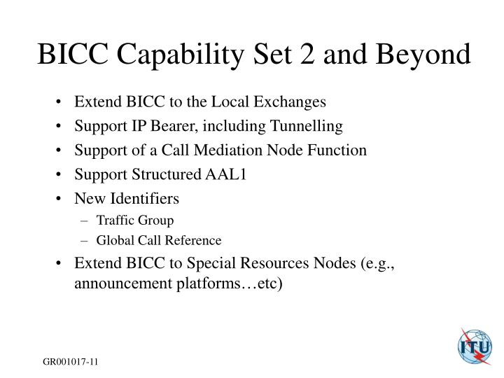 BICC Capability Set 2 and Beyond