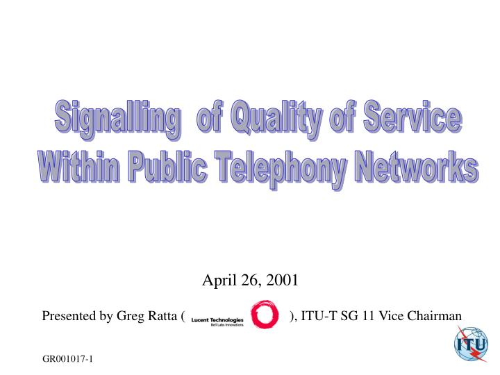 Signalling  of Quality of Service