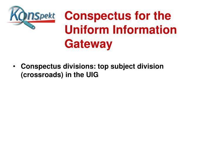Conspectus for the Uniform Information Gateway