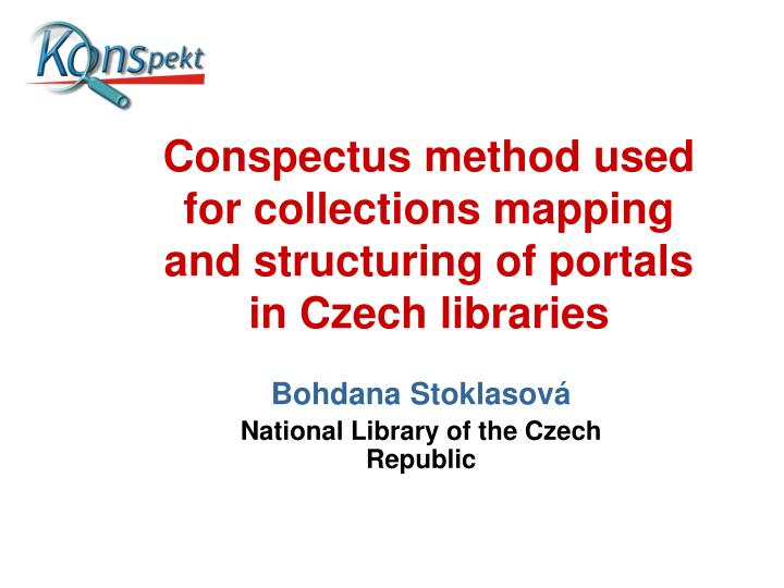 conspectus method used for collections mapping and structuring of portals in czech libraries