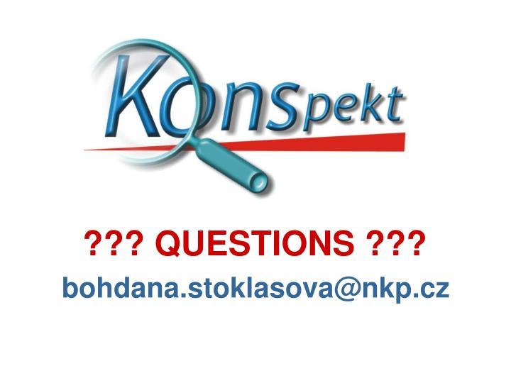 ??? QUESTIONS ???