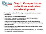 step 1 conspectus for collections evaluation and development