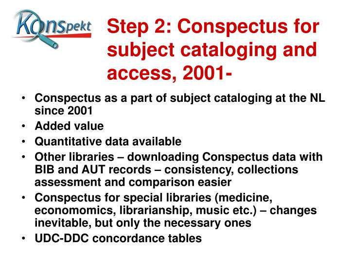 Step 2: Conspectus for subject cataloging and access