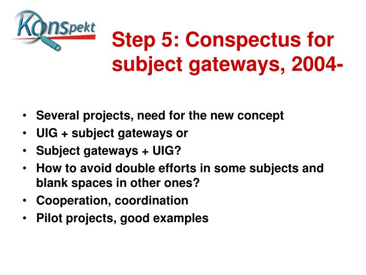 Step 5: Conspectus for subject gateways