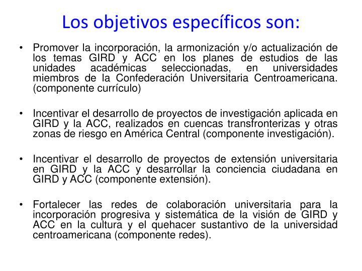 Los objetivos específicos son: