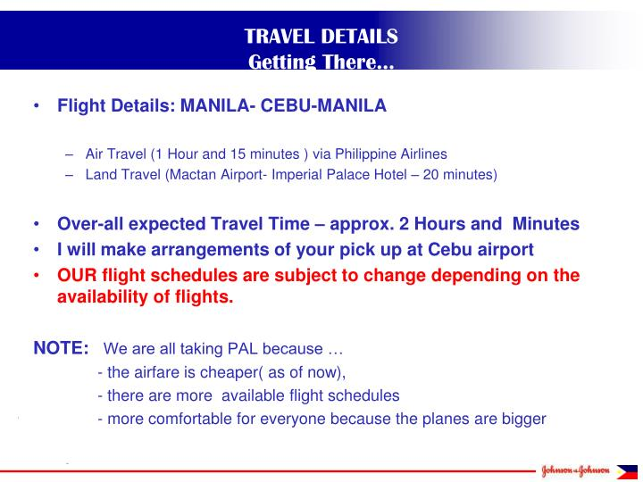 Flight Details: MANILA- CEBU-MANILA