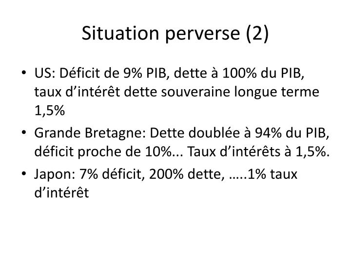 Situation perverse (2)