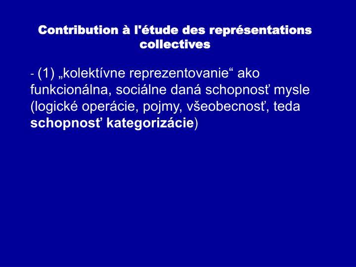 Contribution à l'étude des représentations collectives