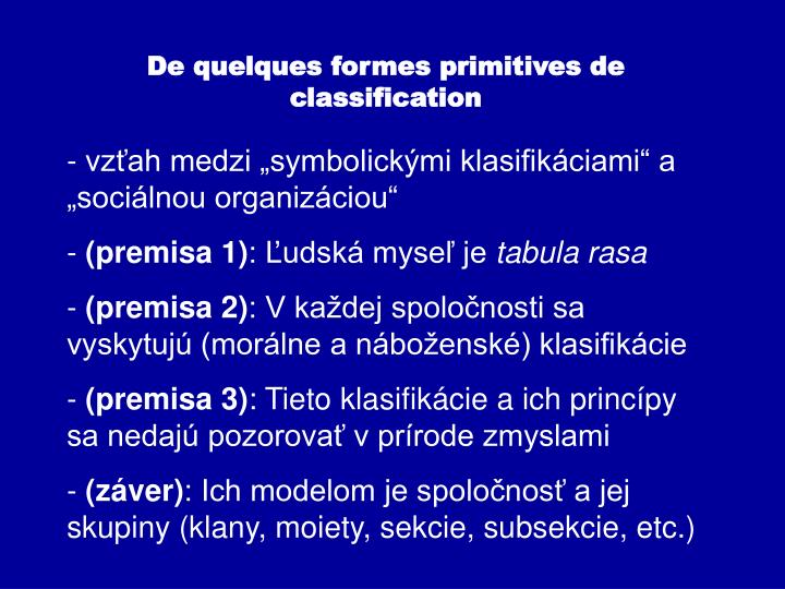 De quelques formes primitives de classification