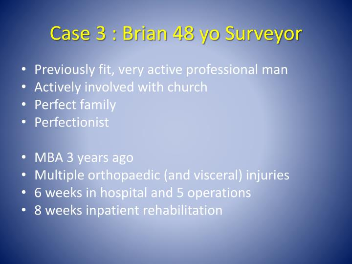 Case 3 : Brian 48