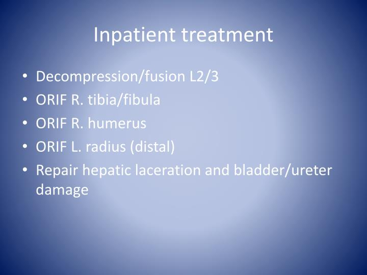 Inpatient treatment