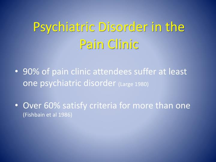 Psychiatric Disorder in the