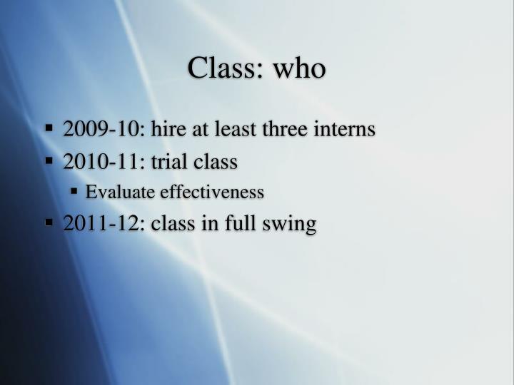 Class: who