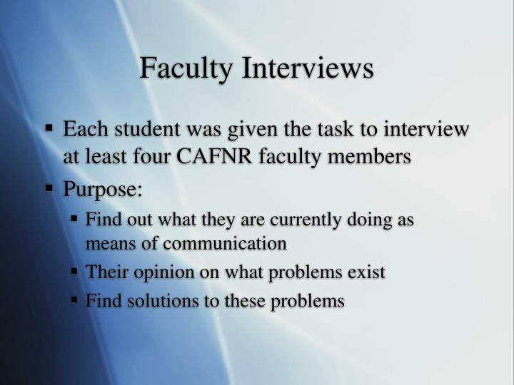 Faculty Interviews