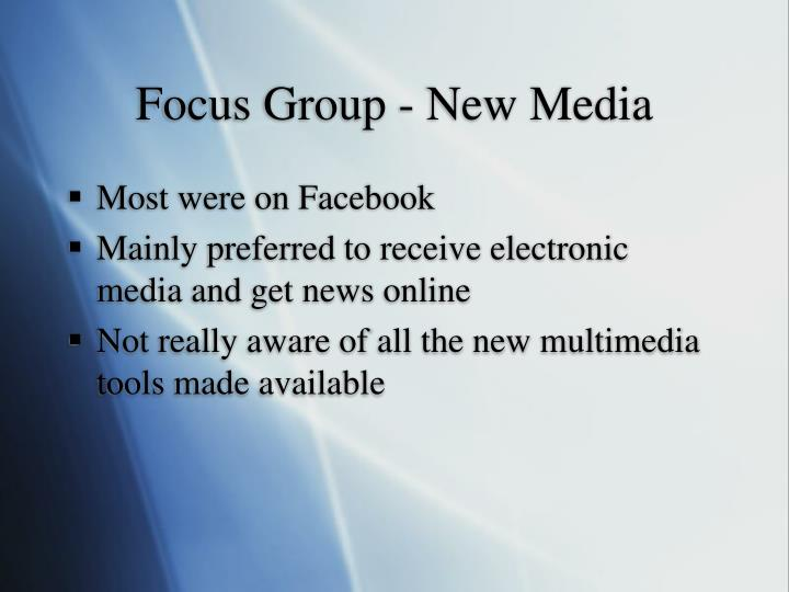 Focus Group - New Media