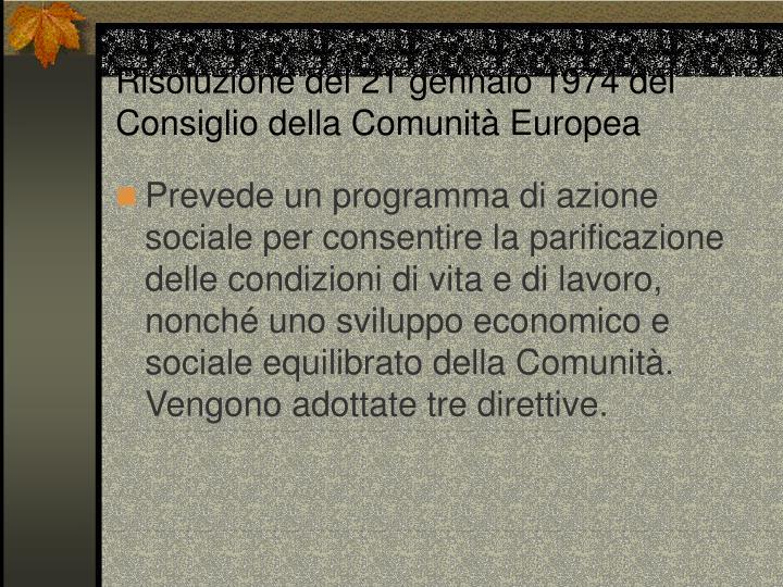 Risoluzione del 21 gennaio 1974 del Consiglio della Comunità Europea