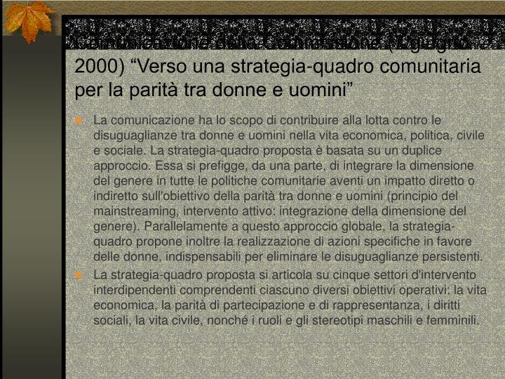 """Comunicazione della Commissione (7 giugno 2000) """"Verso una strategia-quadro comunitaria per la parità tra donne e uomini"""""""