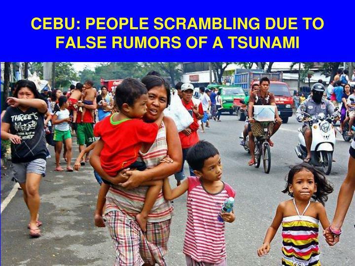 CEBU: PEOPLE SCRAMBLING DUE TO FALSE RUMORS OF A TSUNAMI