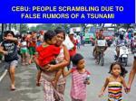 cebu people scrambling due to false rumors of a tsunami