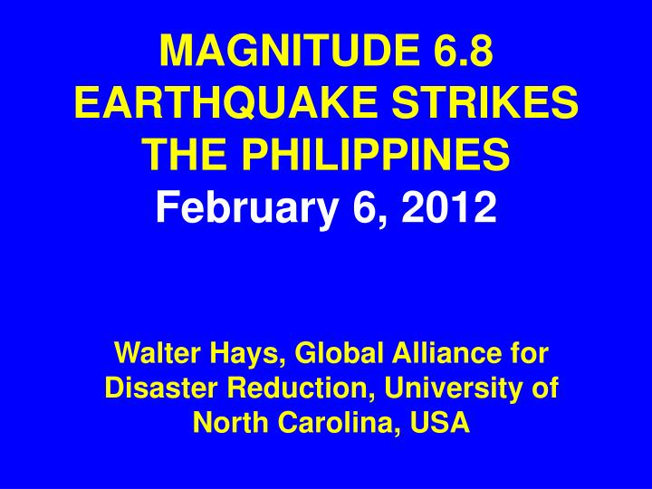 Magnitude 6 8 earthquake strikes the philippines february 6 2012