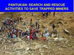 pantukan search and rescue activities to save trapped miners
