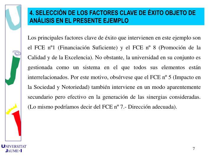 4. SELECCIN DE LOS FACTORES CLAVE DE XITO OBJETO DE ANLISIS EN EL PRESENTE EJEMPLO