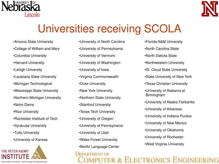 Universities receiving SCOLA