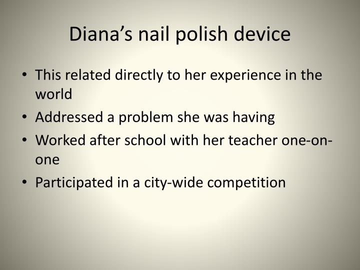 Diana's nail polish device