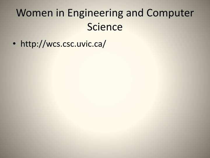 Women in Engineering and Computer Science