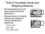 tests of candidate sands and mitigating materials