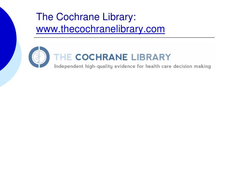 The Cochrane Library: