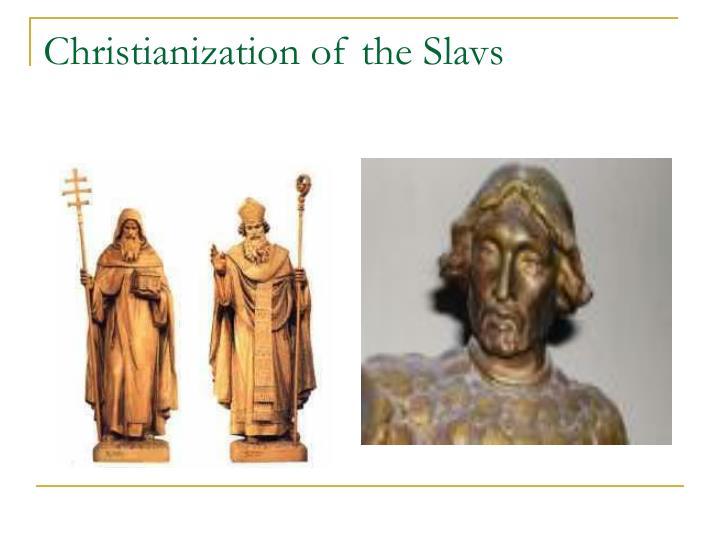 Christianization of the Slavs
