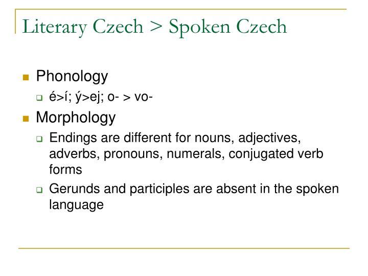 Literary Czech > Spoken Czech