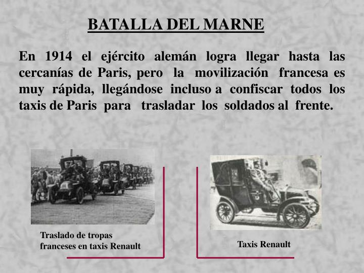 Traslado de tropas franceses en taxis Renault