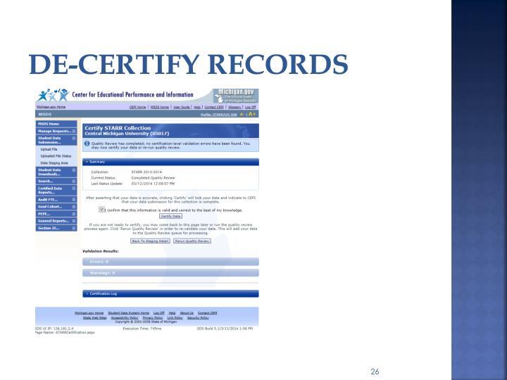 De-Certify records