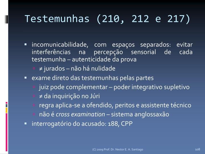 Testemunhas (210, 212 e 217)