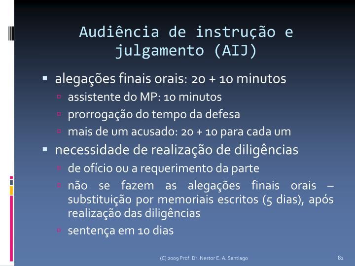 Audiência de instrução e julgamento (AIJ)